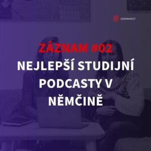 Záznam Webináře #2 Poznejte nejlepší studijní podcasty v němčině