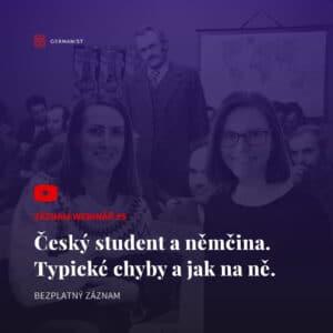 Webinář #5 Český student a němčina. Typické chyby a jak na ně.